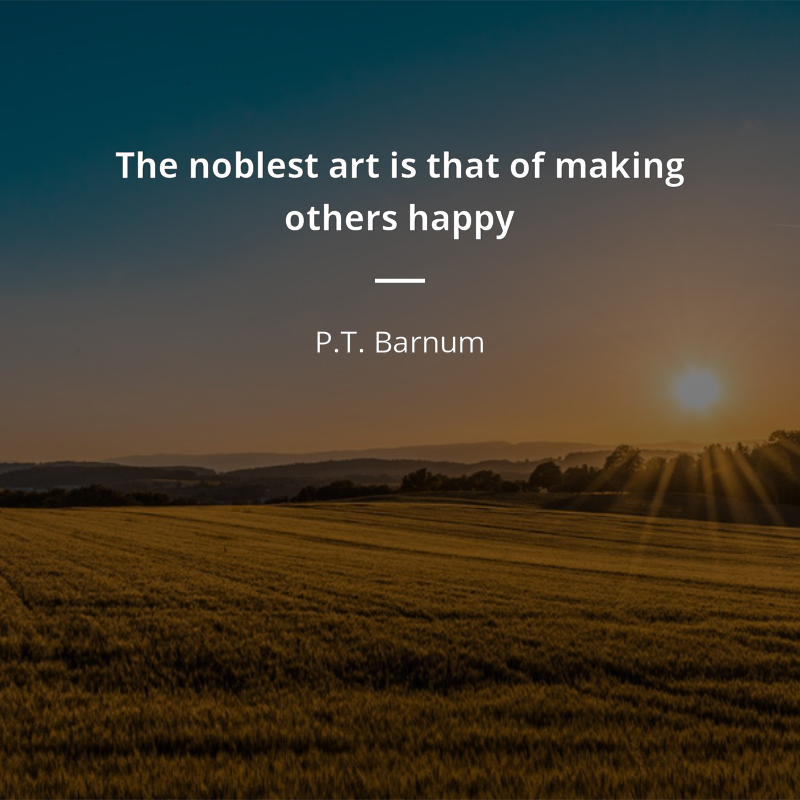 Phineas Taylor Barnum Zitat The Noblest Art Is That Of
