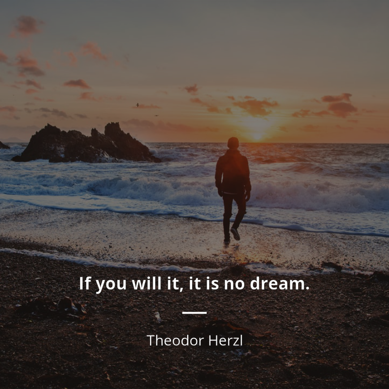 Theodor Herzl Zitat If You Will It It Is No Dream